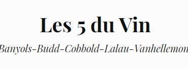 Revue de presse – Les 5 du vin